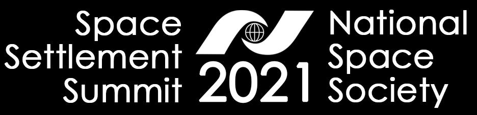 Space Settlement Summit 2021
